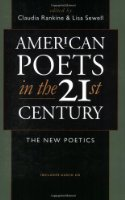 American Poets in the 21st Century: The New Poetics (Wesleyan Poetry)