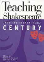 Teaching Shakespeare into the Twenty-first Century