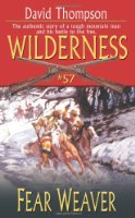 Wilderness #57: Fear Weaver (Wilderness (Paperback))