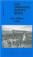 Hull West 1928: Yorkshire Sheet 240.02b (Old O.S. Maps of Yorkshire)