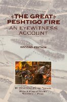 The Great Peshtigo Fire: An Eyewitness Account (Wisconsin)