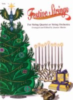 Festive Strings for String Quartet or String Orchestra: Viola Part