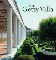 The Getty Villa (Getty Trust Publications: J. Paul Getty Museum)
