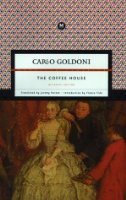 The Coffee House: A Comedy in Three Acts (Marsilio Classics)