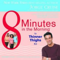 8 Minutes In The Morning To Thinner Thighs Kit: Lose Up to 4 Inches in Less Than 4 Weeks - Guaranteed