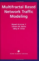 Multifractal Based Network Traffic Modeling