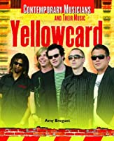 Yellowcard (Contemporary Musicians and Their Music)