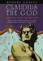 Claudius the God: And His Wife, Messalina