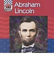 Abraham Lincoln (United States Presidents (Abdo))