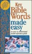 Key Bible Words Made Easy: Pocket-Sized Bible Reference Guides