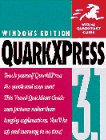 QuarkXPress for Windows (Visual QuickStart Guides)