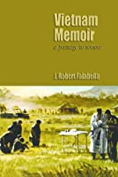 Vietnam Memoirs: A Passage to Sorrow