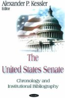 United States Senate: Chronology and Institutional Bibliography