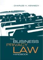The Business Privacy Law Handbook (Artech House Telecommunications)