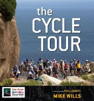 "The Cycle Tour: ""The Drama, Camaraderie, Scenery, History and Sheer Craziness of the World's Biggest Individually-timed Cycling Event"""