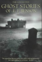 The Collected Ghost Stories of E.F.Benson