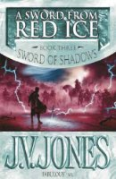 A Sword from Red Ice (Sword of Shadows)