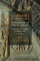 Duanaire Na Sracaire: Songbook of the Pillagers, Anthology of Scottish Gaelic Verse to 1600