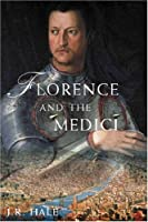 Florence and the Medici: The Pattern of Control