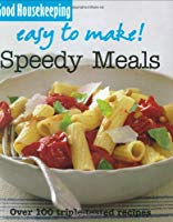 Easy to Make! Speedy Meals (Good Housekeeping)