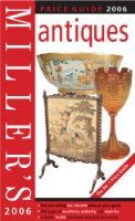 Miller's Antiques Price Guide 2006 (Miller's)