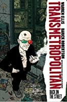Transmetropolitan: Back on the Street v.1 (New Edition)