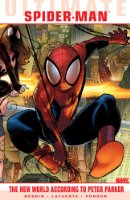 Ultimate Comics Spider-Man: The New World According To Peter Parker