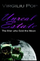 Unreal Estate: The Men Who Sold the Moon