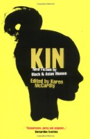Kin: New Fiction by Black and Asian Women