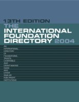 The International Foundation Directory 2004 (Europa International Foundation Directory)