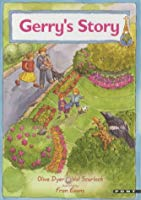 Gerry's Story (Gerry's world)