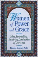 Women of Power & Grace: Nine Astonishing, Inspiring Luminaries of Our Time