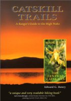 The Central Catskills (Catskill Trails; A Ranger's Guide to the High Peaks)