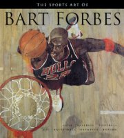 The Sports Art of Bart Forbes