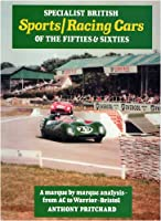 Specialist British Sports/racing Cars of the Fifties and Sixties (50s and 60s)