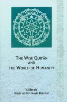Wise Quran and the World of Humanity