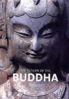 The Return of the Buddha: The Qingzhou Discoveries (Art Catalogue)