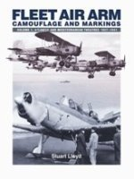 Fleet Air Arm Camouflage And Markings: Atlantic and Mediterranean Theatres 1937-1941