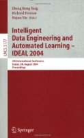 Intelligent Data Engineering and Automated Learning - IDEAL 2004: 5th International Conference, Exeter, UK, August 25-27, 2004, Proceedings (Lecture Notes in Computer Science)