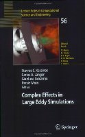 Complex Effects in Large Eddy Simulations (Lecture Notes in Computational Science and Engineering)