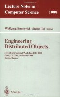 Engineering Distributed Objects: Second International Workshop, EDO 2000 Davis, CA, USA, November 2-3, 2000 Revised Papers (Lecture Notes in Computer Science)
