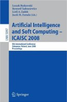 Artificial Intelligence and Soft Computing - ICAISC 2008: 9th International Conference Zakopane, Poland, June 22-26, 2008, Proceedings (Lecture Notes ... / Lecture Notes in Artificial Intelligence)