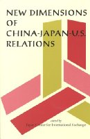 New Dimensions of China-Japan-US Relations