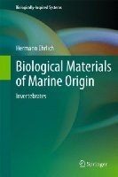 Biological Materials of Marine Origin: Invertebrates (Biologically-Inspired Systems)