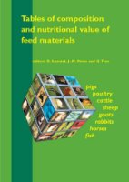 Tables of Composition and Nutritional Value of Feed Materials: Pigs, Poultry, Cattle, Sheep, Goats, Rabbits, Horses and Fish