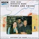 Cage/Monk: Pianos and Voices