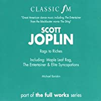 Classic FM: Scott Joplin Rags to Riches