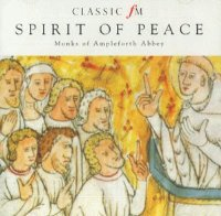 Spirit of Peace - Monks of Ampleforth Abbey