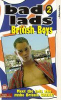 Bad Lads 2 - British Boys [VHS]