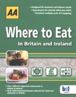 AA Where to Eat in Britain & Ireland